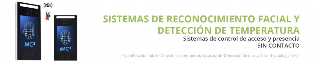 Sistemas de reconocimiento facial y detección de temperatura